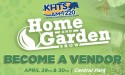 KHTS Santa Clarita Home and Garden Show - Become a Vendor