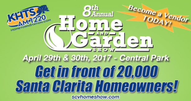 Get in front of 20 000 santa clarita homeowners at the khts home garden show 2019 khts santa for Cal expo home and garden show 2017