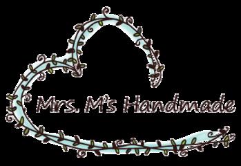 Mrs. M's Handmade