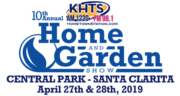 2019 KHTS Santa Clarita Home and Garden Show | Home And Garden Shows In California