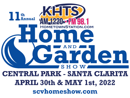 2021 KHTS Santa Clarita Home and Garden Show | Home And Garden Shows In California